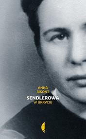 okładka Sendlerowa, Ebook | Anna Bikont