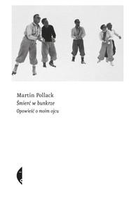 okładka Śmierć w bunkrze, Ebook | Martin Pollack