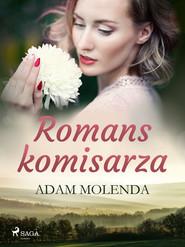 okładka Romans komisarza, Ebook | Molenda Adam