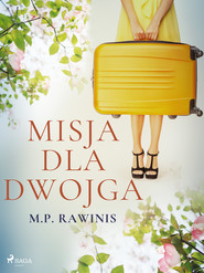 okładka Misja dla dwojga, Ebook | Marian Piotr Rawinis