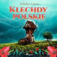 okładka Klechdy polskie, Audiobook | Bolesław  Leśmian