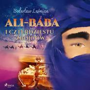 okładka Ali-baba i czterdziestu zbójców, Audiobook | Bolesław  Leśmian
