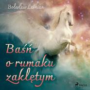 okładka Baśń o rumaku zaklętym, Audiobook | Bolesław  Leśmian