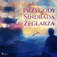 okładka Przygody Sindbada Żeglarza, Audiobook | Bolesław  Leśmian