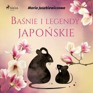 okładka Baśnie i legendy japońskie, Audiobook | Juszkiewiczowa Maria