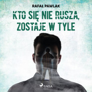 okładka Kto się nie rusza, zostaje w tyle, Audiobook | Pawlak Rafal