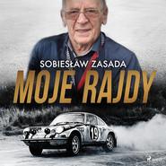 okładka Moje rajdy, Audiobook   Zasada Sobiesław