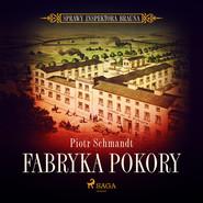 okładka Fabryka Pokory, Audiobook | Piotr Schmandt
