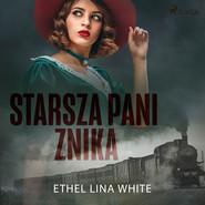 okładka Starsza pani znika, Audiobook | Ethel Lina White