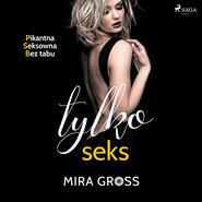 okładka Tylko seks, Audiobook | Mira Gross