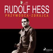 okładka Rudolf Hess, Audiobook | Giancarlo Villa, Lucas Hugo Pavetto