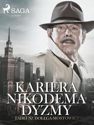okładka Kariera Nikodema Dyzmy, Ebook   Tadeusz Dołęga-Mostowicz