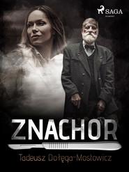 okładka Znachor, Ebook   Tadeusz Dołęga-Mostowicz