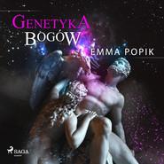 okładka Genetyka bogów, Audiobook | Emma Popik