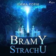 okładka Bramy strachu, Audiobook | Emma Popik