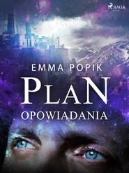 okładka Plan - opowiadania, Ebook | Emma Popik