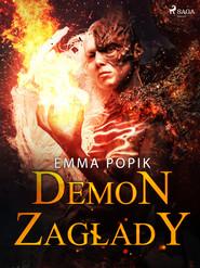okładka Demon zagłady, Ebook | Emma Popik