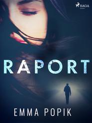 okładka Raport, Ebook | Emma Popik