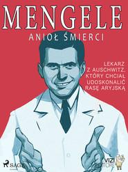 okładka Mengele – anioł śmierci, Ebook | Lucas Hugo Pavetto