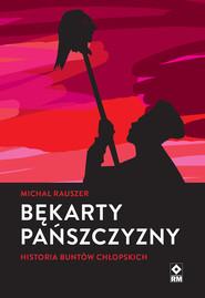 okładka Bękarty pańszczyzny, Ebook | Michał Rauszer