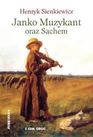 okładka Janko Muzykant oraz Sachem, Ebook | Henryk Sienkiewicz