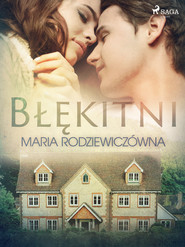 okładka Błękitni, Ebook | Maria Rodziewiczówna