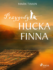 okładka Przygody Hucka Finna, Ebook | Mark Twain