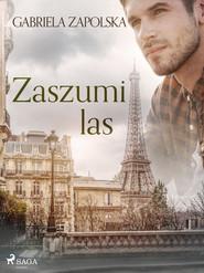 okładka Zaszumi las, Ebook | Gabriela Zapolska