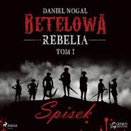 okładka Betelowa rebelia: Spisek, Audiobook   Daniel Nogal
