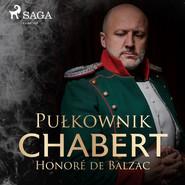 okładka Pułkownik Chabert, Audiobook   Honoré  de Balzac