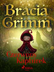 okładka Czerwony Kapturek, Ebook | Bracia Grimm