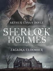 okładka Zagadka Cloomber, Ebook   Arthur Conan Doyle