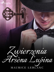 okładka Zwierzenia Arsèna Lupina, Ebook | Maurice Leblanc