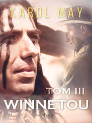 okładka Winnetou: tom III, Ebook | Karol May