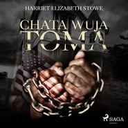okładka Chata wuja Toma, Audiobook | Harriet Beecher Stowe