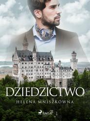 okładka Dziedzictwo, Ebook | Helena Mniszkówna