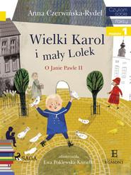 okładka Wielki Karol i mały Lolek, Ebook | Czerwińska-Rydel Anna