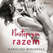 okładka Następnym razem, Audiobook | Winiarska Karolina