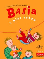 okładka Basia i plac zabaw, Ebook   Zofia Stanecka