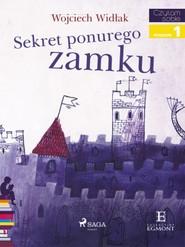 okładka Sekret ponurego zamku, Ebook   Wojciech Widłak