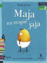 okładka Maja na tropie jaja, Ebook | Rafał Witek