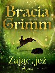 okładka Zając i jeż, Ebook | Bracia Grimm