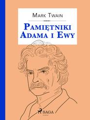 okładka Pamiętniki Adama i Ewy, Ebook   Mark Twain