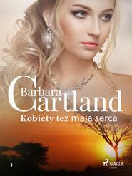 okładka Kobiety też mają serca - Ponadczasowe historie miłosne Barbary Cartland, Ebook | Cartland Barbara