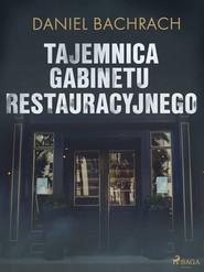 okładka Tajemnica gabinetu restauracyjnego, Ebook | Daniel Bachrach
