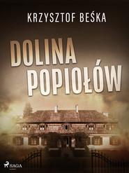 okładka Dolina popiołów, Ebook | Krzysztof Beśka