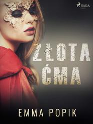 okładka Złota ćma, Ebook | Emma Popik