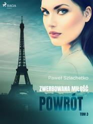 okładka Zwerbowana miłość. Powrót, Ebook | Paweł Szlachetko