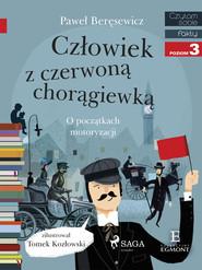 okładka Człowiek z czerwoną chorągiewką, Ebook | Paweł Beręsewicz