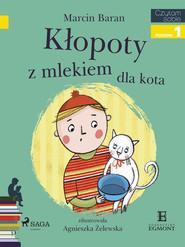 okładka Klopoty z mlekiem dla kota, Ebook   Marcin Baran